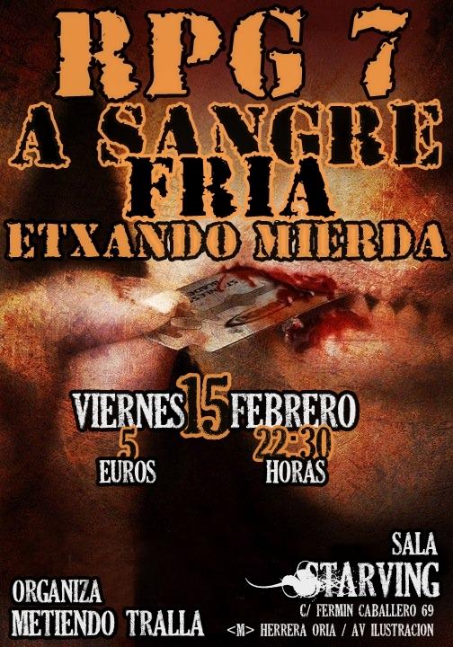 RPG-7 + A SANGRE FRÍA + ETXANDO MIERDA