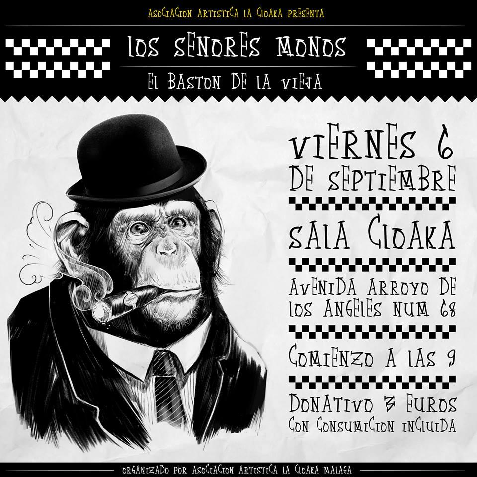 El Baston de la Vieja + Los Señores Monos en Málaga