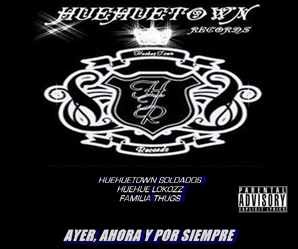 HUEHUETOWN: AYER, AHORA Y POR SIEMPRE