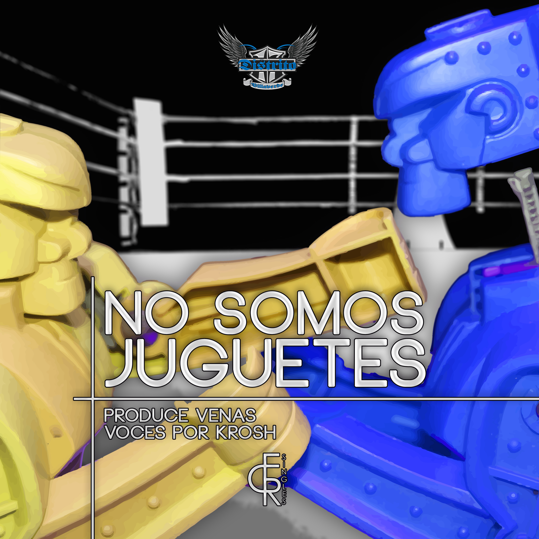 No Somos Juguetes - ECR Singles #010